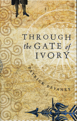 Through the Gate of Ivory - Devaney, Patrick