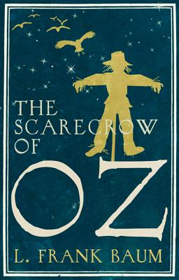 The Scarecrow of Oz - Baum, L. F.