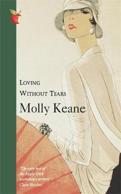 Loving without Tears - Keane, Molly