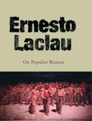 On Populist Reason - Laclau, Ernesto