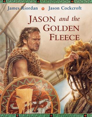 Jason and the Golden Fleece - Riordan, James