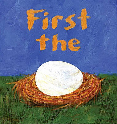 First the Egg -