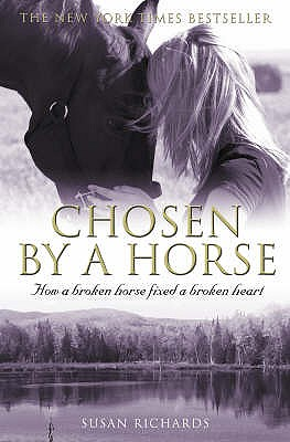 Chosen by a Horse - Richards, Susan