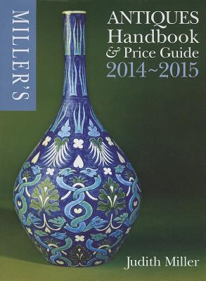 Miller's Antiques Handbook & Price Guide - Miller, Judith
