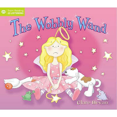 The Wobbly Wand - Bevan, Clare