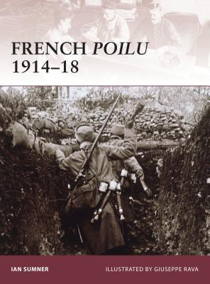 French Poilu 1914-18 - Sumner, Ian