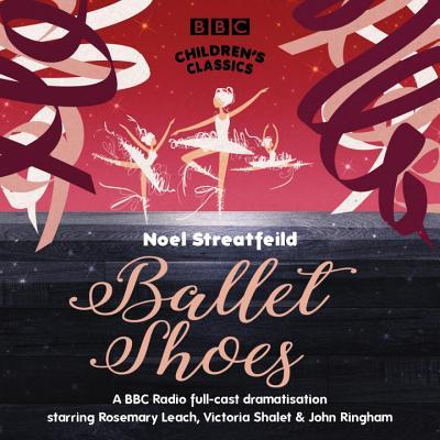 Ballet Shoes - Streatfeild, Noel