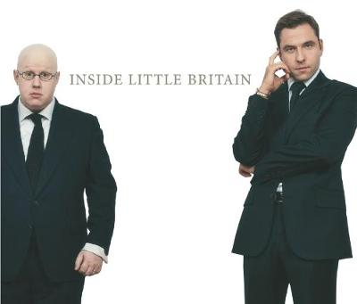 Inside Little Britain - Walliams, David, and Lucas, Matt, and Hilton, Boyd (Read by)