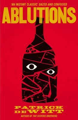 Ablutions - deWitt, Patrick