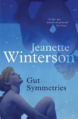 Gut Symmetries - Winterson, Jeanette