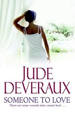 Someone to Love - Deveraux, Jude