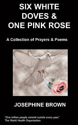 Six White Doves & One Pink Rose - Brown, J, Jr.