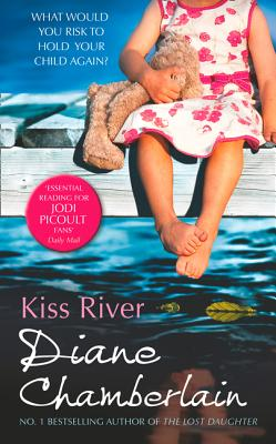 Kiss River - Chamberlain, Diane