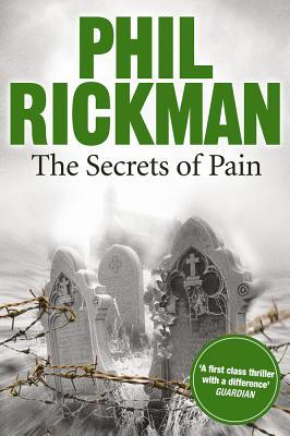 The Secrets of Pain - Rickman, Phil
