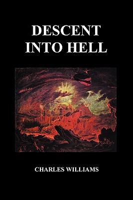 Descent Into Hell (Paperback) - Williams, Charles, PhD