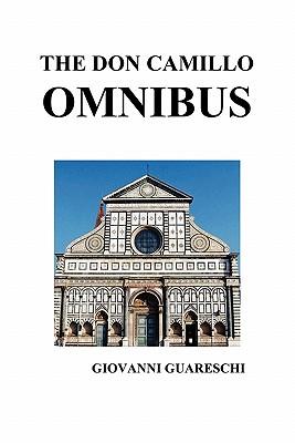 The Don Camillo Omnibus - Guareschi, Giovanni