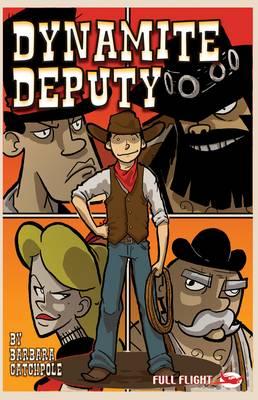 Dynamite Deputy - Catchpole, Barbara