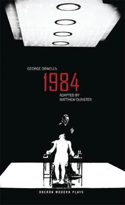 1984 - Orwell, George, and Dunster, Matthew