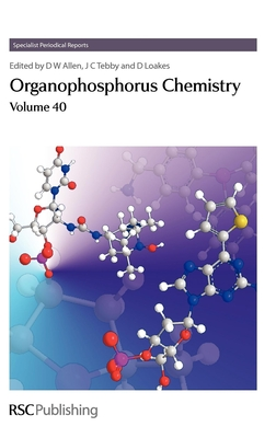 Organophosphorus Chemistry - Allen, David W. (Editor), and Tebby, John C. (Editor), and Loakes, David (Editor)