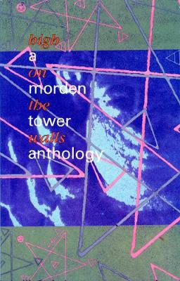 High on the Walls: Morden Tower Anthology - Brown, Gordon (Editor)