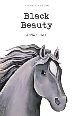 Black Beauty - Sewell, Anna, and Sewell, A