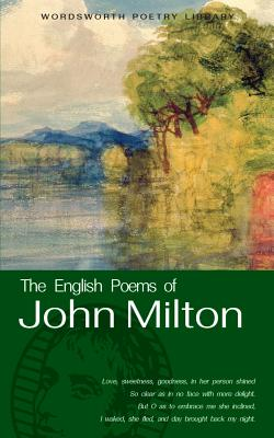 The English Poems of John Milton - Milton, John, and Milton, J, and Lerner, Laurence (Notes by)