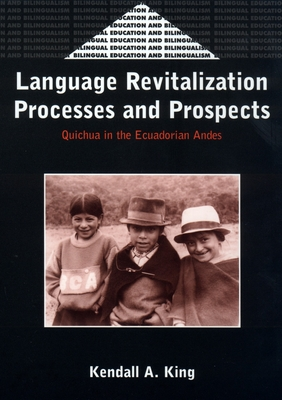 Language Revitalization Process & Prosp. - King, Kendall A