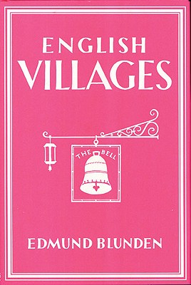 English Villages - Blunden, Edmund