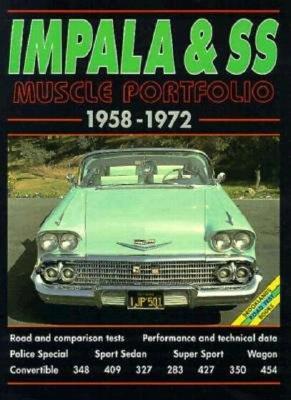 Impala and SS 1958-1972 Musclecar Portfolio - Clarke, R M