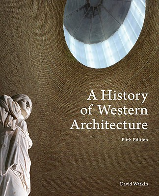 A History of Western Architecture - Watkin, David