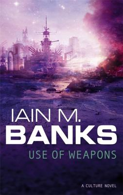 Use of Weapons - Banks, Iain M.