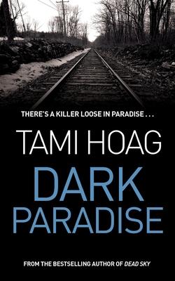 Dark Paradise - Hoag, Tami