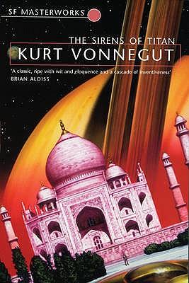 The Sirens of Titan - Vonnegut, Kurt
