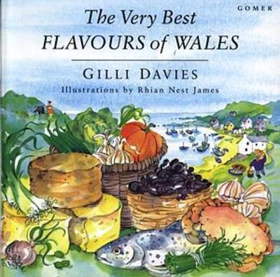 Very Best Flavours of Wales - Davies, Gilli