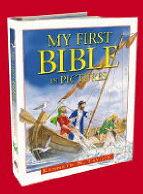 My First Bible in Pictures - Taylor, Kenneth N.