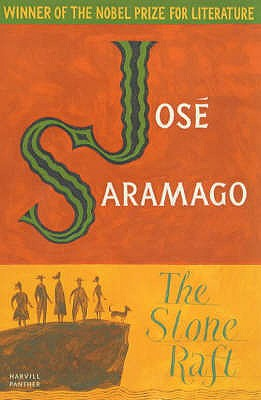 The Stone Raft - Saramago, Jose, and Pontiero, Giovanni (Translated by)