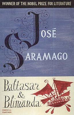 Baltasar and Blimunda - Saramago, Jose, and Pontiero, Giovanni (Translated by)