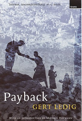 Payback - Ledig, Gert, and Hofmann, Michael (Introduction by), and Whiteside, Shaun (Translated by)
