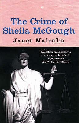 The Crime of Sheila McGough - Malcolm, Janet