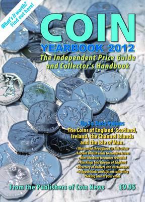 Coin Yearbook 2012 2012 - Mussell, John W., and Mussell, Philip