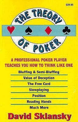 The Theory of Poker - Sklansky, David