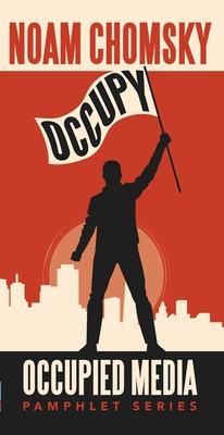Occupy - Chomsky, Noam