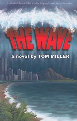 The Wave - Miller, Tom