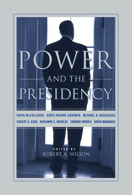 Power and the Presidency -