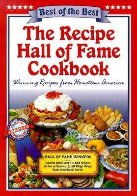 The Recipe Hall of Fame Cookbook: Winning Recipes from Hometown America - McKee, Gwen (Editor), and Moseley, Barbara (Editor)