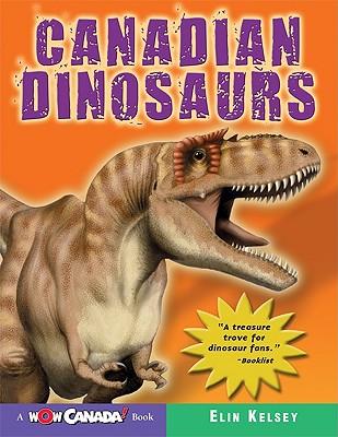 Canadian Dinosaurs - Kelsey, Elin
