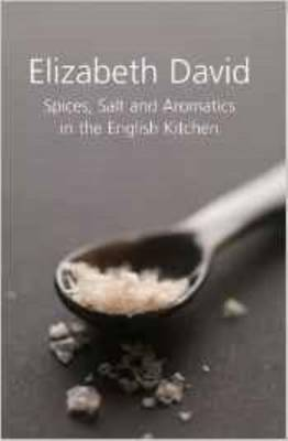 Spices, Salt and Aromatics in the English Kitchen -