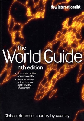 The World Guide: Global Reference, Country by Country - New Internationalist Publications Ltd (Creator)
