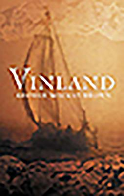 Vinland - Brown, George MacKay, and MacKay Brown, George