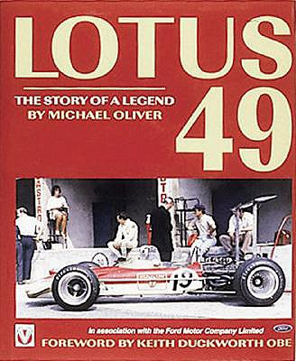 Lotus 49 -The Story of a Legend - Oliver, Michael